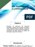 Desarrollo Tecnológico de México y América Latina