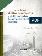Abanto Vásquez, Manuel. Delitos Económicos y Delitos Contra La Administración Pública