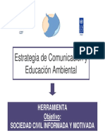Estrategia de Comunicación y Educación Ambiental Communication and Environmental Education Strategy