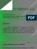 Apresentação - Heavy Metals S.a.