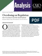 Overdosing on Regulation