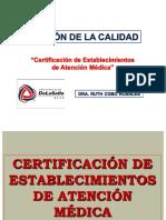 """10a Clase """"Certificación de Servicios de Salud"""""""