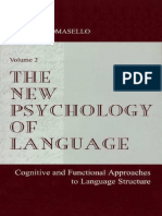 Michael Tomasello - The New Psychology of Language_ Cognitive and Functional Approaches to Language Structure, Volume II