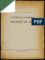 Rui Barbosa - O Adeus Da Academia a Machado de Assis - 1958