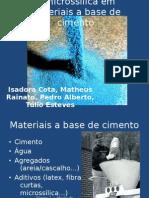 A microsílica no cimento - grupo 7.