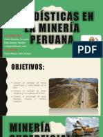 Estadísticas en La Minería Peruana