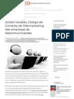 Anatel Recebeu Código de Conduta de Telemarketing Das Empresas de Telecomunicações