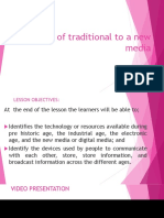 Evolution of Traditional to a New Media
