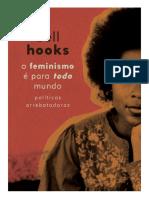 Bell Hooks - O Feminismo é Para Todo Mundo