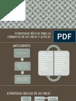 Estrategias bélicas para la conquista de los incas.pptx