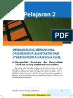 Pelajaran 2 Menganalisis, Merancang, Dan Mengevaluasi Taktik Dan Strategi Permainan Bola Kecil