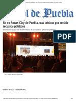 Se Va Smart City de Puebla, Tras Criticas Por Recibir Recursos Públicos - El Sol de Puebla