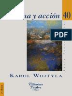 WOJTYLA, Karol (2011). Persona y accion. Serie Pensamiento 40