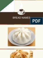 Bread Names