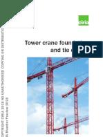 CIRIA Report C761 - Tower Crane Foundation and Tie Design - Graham Garner & Partners Copy