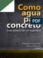 Como Agua Para Concreto_ Anecdo - Francisco Fortunato Garza Merca