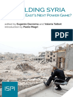REBUILDING SYRIA The Middle East's Next Power Game?