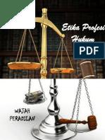 Etika Profesi Hukum