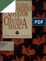 Bernardino Sonador y La Cafetera Magica - Eddy Diaz Sousa