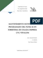 Mantenimiento rutinario y programado del panel K1 en subsistema de Colada Empresa CVG Venalum.pdf