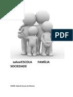 Escola Família Sociedade