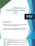 Consumer Behaviour on Print Industry in India
