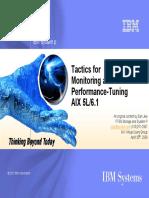 Tactics for Monitoring Tuning AIX 5L 6.1 Apr28-09 V1.0