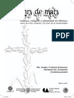 Ma. Isabel Campos Goenaga y Massimmo de Giuseppe - La cruz de maíz
