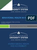 BEHAVIORAL HEALTH IN HIGHER ED