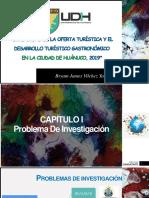 Diapos. Diversidad de La Oferta Turistica y El Desarrollo Turistico Gastronomico en La Ciudad de Huanuco 2019-1