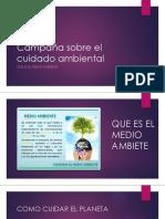 Campaña sobre el cuidado ambiental.pptx