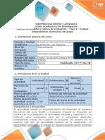 Guia de actividades y rubrica de evaluacion - Fase 4 - Evaluar integralmente el proyecto del grupo.docx