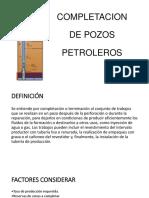 COMPLETACION DE POZOS PETROLEROS.pptx
