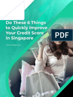 Do These 6 Things to Quickly Improve Your Credit Score in Singapore