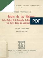 Relato de Las Misiones de Los Padres de La Compania de Jesus en Las Islas y Tierra Firme de America Meridional