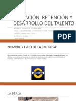 CAPTACIÓN, RETENCIÓN Y DESARROLLO DEL TALENTO.pptx