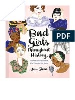 [2016] Bad Girls Throughout History by Ann Shen |  100 Remarkable Women Who Changed the World (Women in History Book, Book of Women Who Changed the World) | Chronicle Books