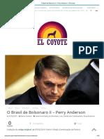 O Brasil de Bolsonaro II – Perry Anderson – El Coyote