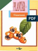 GUARANÁ - Coleção Plantar - EMBRAPA (Iuri Carvalho Agrônomo)
