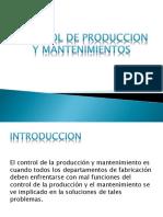 DISPOSITIVA CONTROL DE PRODUCCION Y MANTENIMIENTOS.pptx