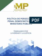 Política de Persecución Penal Democrática Del MP