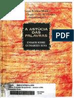 A Astúcia Das Palvras - Ensaios Sobre Guimarães Rosa