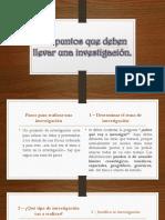 Los puntos que deben llevar una investigación.pptx