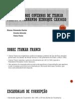Apresentação Itamar e  FHC.pptx