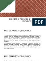 El método de proyectos  de kilpatrick.pptx