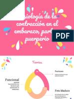 Fisiología de La Contracción Uterina Parto y Puerperio (1)