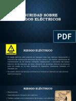 Seguridad sobre riesgos eléctricos definitivas.pptx