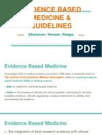 Evidence Based Medicine & Guidelines