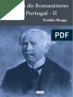 (a Geração de 70, 4) Teófilo Braga - História Do Romantismo Em Portugal II-Círculo de Leitores (1987)