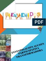 TALLER INVESTIGACIÓN ACCIÓN PARTICIPATIVA TRANSFORMADORA.ppt